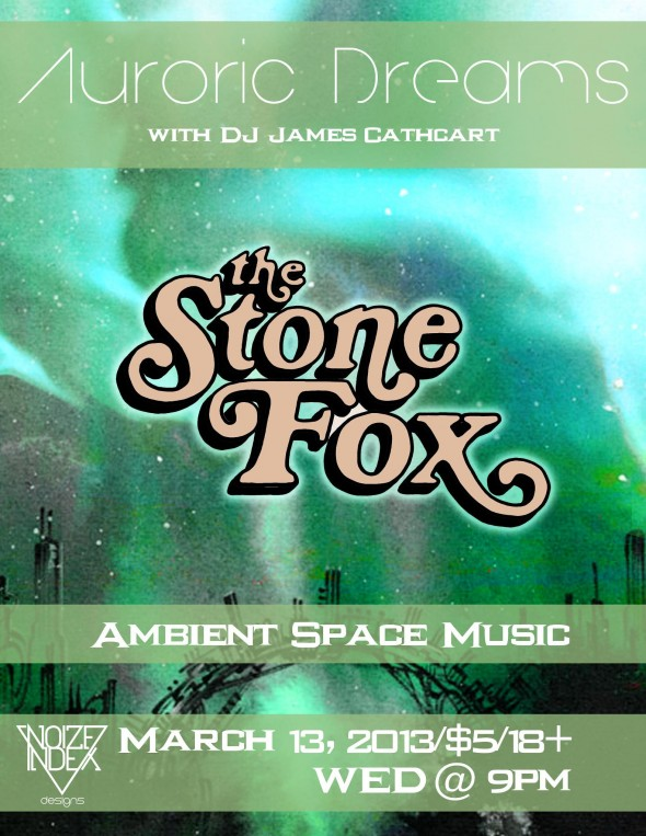 Auroric Dreams DJ James Cathcart Stone Fox Noize Index Tony Gerber